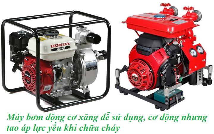 Máy bơm động cơ xăng dễ sử dụng, cơ động nhưng tao áp lực yếu khi chữa cháy