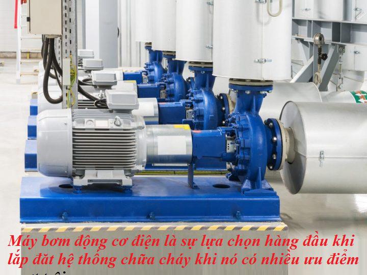 máy bơm chữa cháy động cơ điện được lắp đặt nhiều khi có nhiều ưu điểm vượt trội