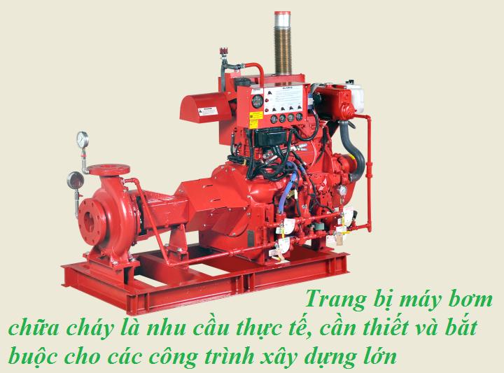 Trang bị máy bơm chữa cháy là nhu cầu thực tế, cần thiết, và bắt buộc cho các công trình xây dựng lớn